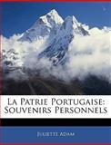 La Patrie Portugaise, Juliette Adam, 1145981747