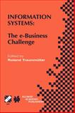 Information Systems : The E-Business Challenge, , 1402071744