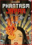 Phantasm Japan, Various - VIZ Media, 1421571749