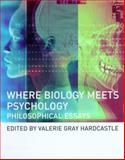 Where Biology Meets Psychology : Philosophical Essays, , 0262581744