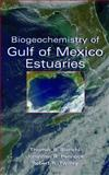 Biogeochemistry of Gulf of Mexico Estuaries, , 0471161748