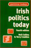 Irish Politics Today, 4th Ed, Collins, Neil and Cradden, Terry, 0719061741