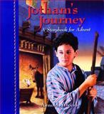 Jotham's Journey : A Storybook for Advent, Ytreeide, Arnold, 0825441749