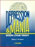 Depression and Mania : Modern Lithium Therapy, , 1852211741