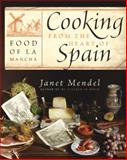 Cooking from the Heart of Spain, Janet Mendel, 0060751746