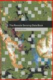 The Remote Sensing Data Book, Rees, Gareth, 052102174X