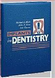 Implants in Dentistry : Essentials of Endosseous Implants for Maxillofacial Reconstruction, Block, Michael S. and Kent, John N., 0721621740
