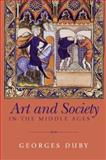 Art and Society in the Middle Ages, Duby, Georges, 0745621740