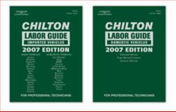 Chilton 2007 Labor Guide Manual Set, Chilton, 1418061743