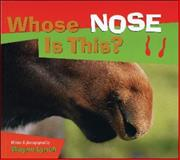 Whose Nose Is This?, Wayne Lynch, 1552851745