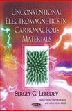 Unconventional Electromagnetics in Carbonaceous Materials, Lebedev, Sergey G., 1616681748