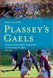 Plassey's Gaels, John O'Callaghan, 1848891741
