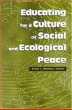 Educating for a Culture of Social and Ecological Peace, , 0791461742