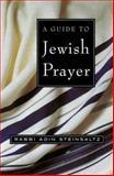 A Guide to Jewish Prayer, Adin Steinsaltz, 0805241744