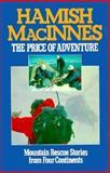 The Price of Adventure, Hamish MacInnes, 0898861748