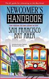 Newcomer's Handbook® for Moving to and Living in the San Francisco Bay Area, Scott van Velsor, 0912301740