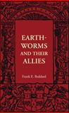 Earthworms and Their Allies, Beddard, Frank E., 1107401747