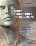 Body Structures and Functions, Scott, Ann Senisi and Fong, Elizabeth, 1133691749