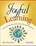 Joyful Learning : Active and Collaborative Learning in Inclusive Classrooms, Kluth, Paula, 1412941741