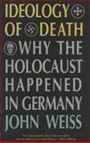 Ideology of Death, John Weiss, 1566631742