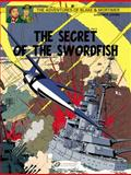 Blake and Mortimer Vol. 17: the Secret of the Swordfish Part 3, Edgar P. Jacobs, 1849181748