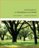 Assessment in Rehabilitation and Health, Mpofu, Elias and Oakland, Thomas, 0205501745