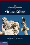 The Cambridge Companion to Virtue Ethics, Russell, Daniel C., 0521171741