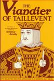 The Viandier of Taillevent : An Edition of All Extant Manuscripts, , 0776601741