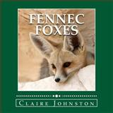Fennec Foxes, Claire Johnston, 1494351749
