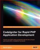 Codeigniter for Rapid Php Application Development, Upton, David, 1847191746