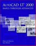 AutoCAD LT 2000 : Basics Through Advanced, Madsen, David and Rawls, Rod, 0130181749