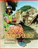 Cultural Anthropology : A Global Perspective, Scupin, Raymond, 0132301741