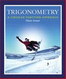 Trigonometry : A Circular Function Approach, Aratari, Marie, 0201771748