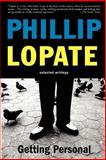 Getting Personal, Phillip Lopate, 0465041744