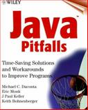 Java Pitfalls, Michael C. Daconta and Eric Monk, 0471361747