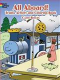 All Aboard! Trains Activity and Coloring Book, Cathy Beylon, 0486451747