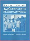 Brief Introduction to Health Occupations, Chesebro, Doreen S. and Badasch, Shirley A., 0893031747