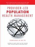 Provider-Led Population Health Management, Richard Hodach, 1496941748