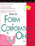 How to Form a Corporation in Ohio, Rolcik, Karen Ann and Warda, Mark, 1572481749