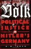 In the Name of the Volk : Political Justice in Hitler's Germany, Koch, H. W., 1860641741