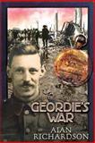 Geordie's War, Alan Richardson, 1908011742
