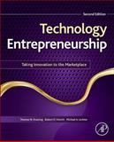 Technology Entrepreneurship : Taking Innovation to the Marketplace, N. Duening, Thomas and A. Hisrich, Robert, 012420175X