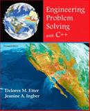 Engineering Problem Solving with C++, Etter, Delores M. and Ingber, Jeanine A., 0136011756