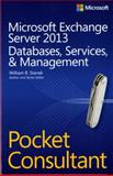 Microsoft Exchange Server 2013 : Databases, Services, and Management, Stanek, William R., 0735681759