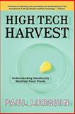 High Tech Harvest, Paul F. Lurquin, 0813341752