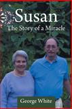 Susan, George White, 1491711752