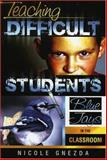 Teaching Difficult Students, Nicole M. Gnezda, 1578861756