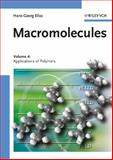 Macromolecules : Applications of Polymers, Elias, Hans-Georg, 3527311750