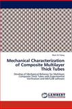 Mechanical Characterization of Composite Multilayer Thick Tubes, Wael Al-Tabey, 3659151750