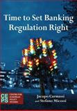 Time to Set Banking Regulation Right, Carmassi, Jacopo and Micossi, Stefano, 9461381751